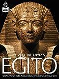 Guia Conheça a História Ed.01 Egito: A vida no antigo Egito (Portuguese Edition)...