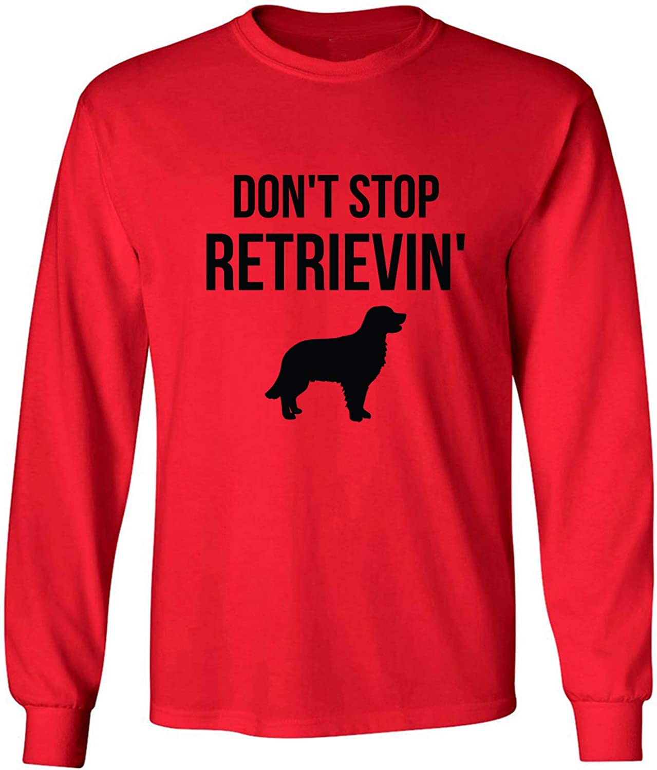 Don't Stop Retrievin' Adult Long Sleeve T-Shirt in Red - XXXX-Large
