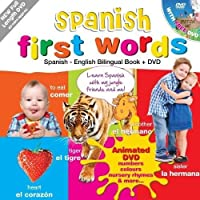 Spanish for Kids First Words: Spanish-English Bilingual Book + DVD (Kids Learn Languages) by Unknown(2012-02-24)
