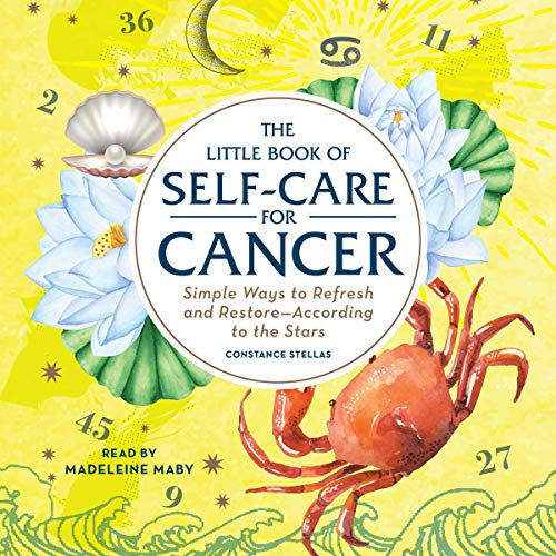 The Little Book of Self-Care for Cancer     Simple Ways to Refresh and Restore - According to the Stars              De :                                                                                                                                 Constance Stellas                               Lu par :                                                                                                                                 Madeleine Maby                      Durée : 2 h et 13 min     Pas de notations     Global 0,0