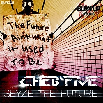 Seize The Future EP
