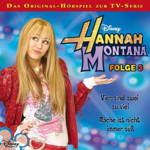 Vier sind zwei zu viel / Rache ist nicht immer süß     Hannah Montana 3              Autor:                                                                                                                                 Conny Kunz                               Sprecher:                                                                                                                                 Nora Jokhosha,                                                                                        Shandra Schadt,                                                                                        Marieke Oeffinger                      Spieldauer: 52 Min.     2 Bewertungen     Gesamt 5,0