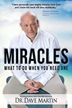 Miracles: What to Do When You Need One