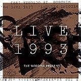 Songtexte von The Wedding Present - Live 1993