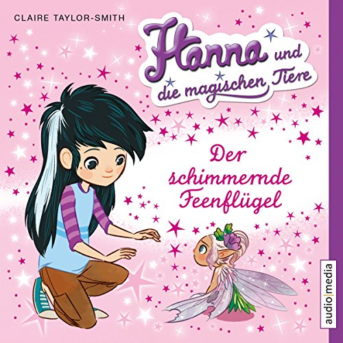 Der schimmernde Feenflügel audiobook cover art