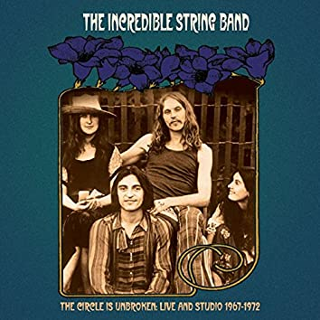 The Circle Is Unbroken: Live and Studio (1967-1972)