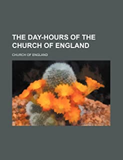 The Day-Hours of the Church of England