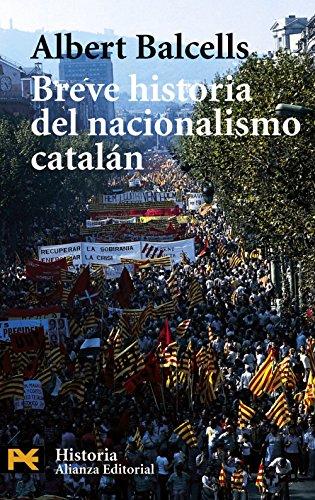 Breve historia del nacionalismo catalán (El libro de bolsillo - Historia)