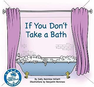 If You Don't Take a Bath (1)