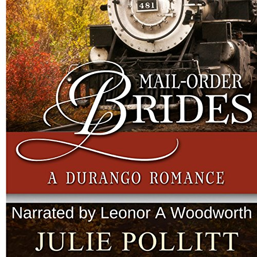 Mail-Order Brides: A Durango Romance audiobook cover art