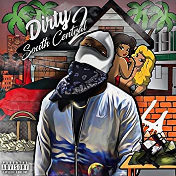 Dirty South Central 2