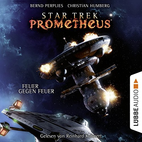 Feuer gegen Feuer (Star Trek Prometheus 1) audiobook cover art