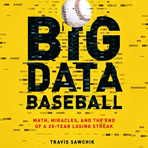 Big Data Baseball audiobook cover art