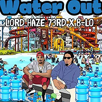 Water Out (feat. B-Lo)