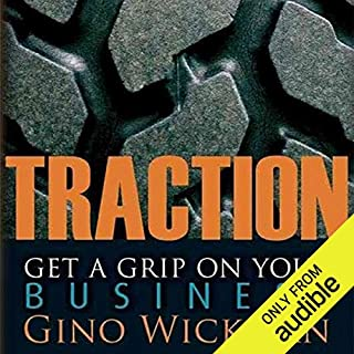 Traction     Get a Grip on Your Business              Written by:                                                                                                                                 Gino Wickman                               Narrated by:                                                                                                                                 Kevin Pierce                      Length: 6 hrs and 56 mins     54 ratings     Overall 4.6