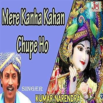 Mere kanha Kahan Chupe Ho (Hindi)