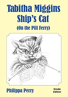 Tabitha Miggins, Ship's Cat (on the PIll Ferry) (English Edition)