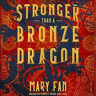 Stronger Than a Bronze Dragon audiobook cover art