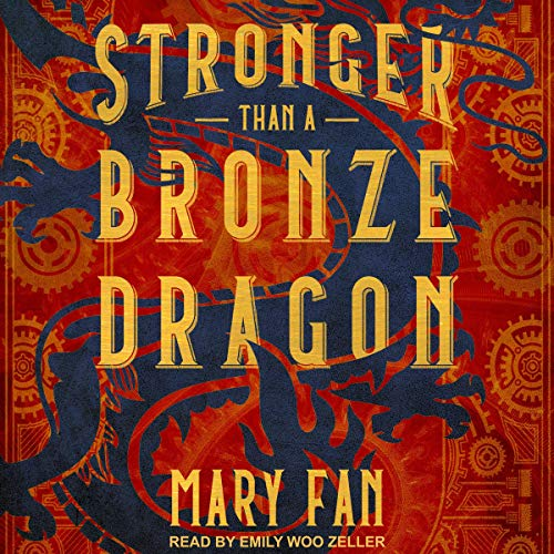 Stronger Than a Bronze Dragon audiobook cover art