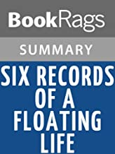 Summary & Study Guide Six Records of a Floating Life by Shen Fu
