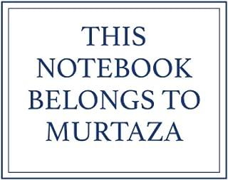 This Notebook Belongs to Murtaza