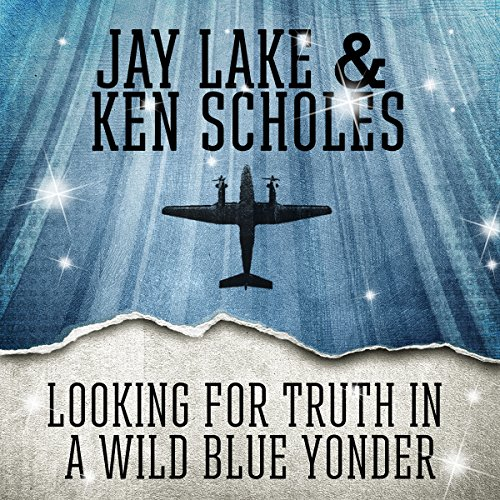 Looking for Truth in a Wild Blue Yonder audiobook cover art