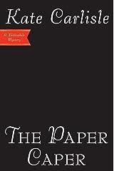 The Paper Caper (Bibliophile Mystery Book 16) Kindle Edition