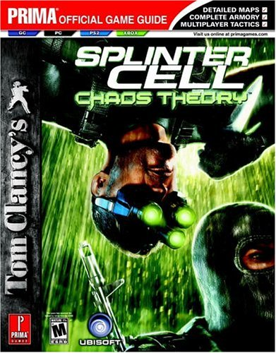 Tom Clancy's Splinter Cell Chaos Theory: Prima Official Game Guide