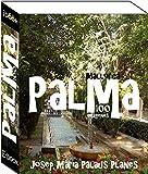 Mallorca: Palma (100 imágenes)