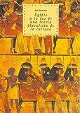 Egipto a la luz de una teoría pluralista de la cultura (Historia del pensamiento y la cultura nº 5)