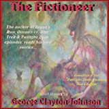 'The Fictioneer' - An AudioBook of Science Fiction Stories