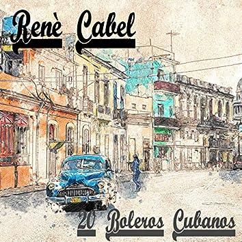 20 Boleros Cubanos