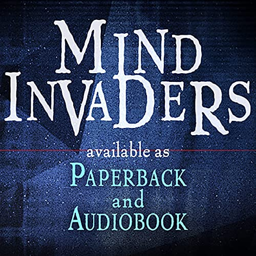 Mind Invaders Audio Book Podcast By Dave Hunt cover art