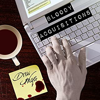 Bloody Acquisitions audiobook cover art