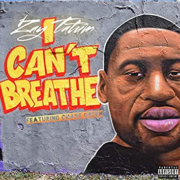 I Can't Breathe (feat. Chase Green)