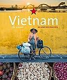 Vietnam: Im Land der Drachen