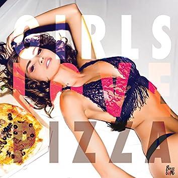 Girls Love Pizza