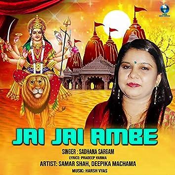 Jai Jai Ambe (Bhakti Song)