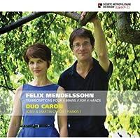 Felix Mendelssohn: Transcriptions Pour Piano 4 Mai