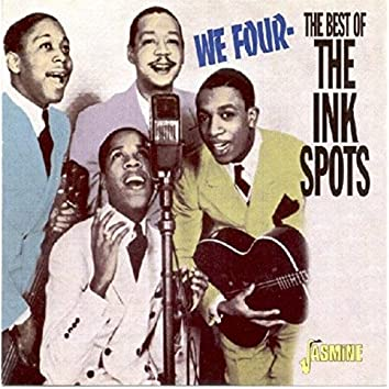 We Four - The Best of the Ink Spots