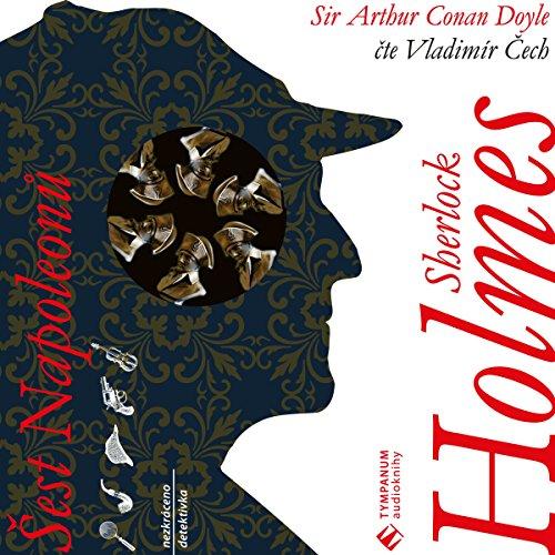 Šest Napoleonů (Sherlock Holmes 2) audiobook cover art