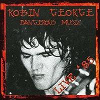 Dangerous Music-Live '85