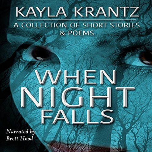 When Night Falls: A Collection of Short Stories and Poems cover art
