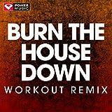 Burn the House Down - Single