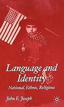 Language and Identity: National, Ethnic, Religious