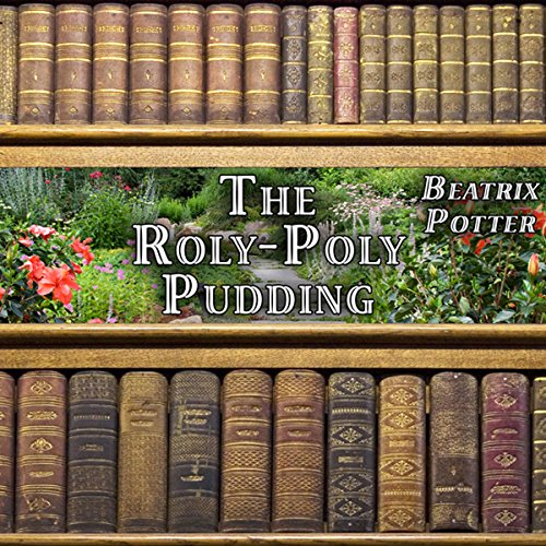 The Roly-Poly Pudding audiobook cover art
