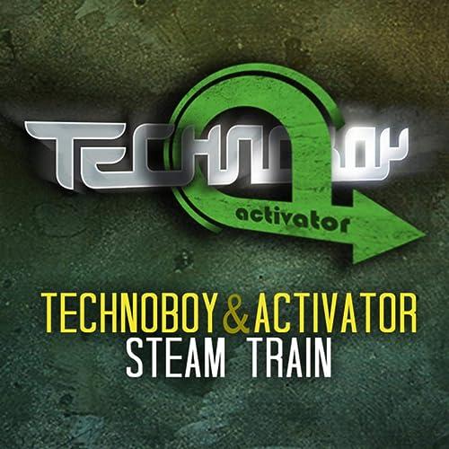 Steam Train de Technoboy and Activator en Amazon Music ...