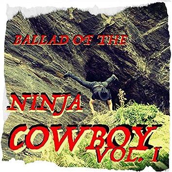 Ballad of the Ninja Cowboy Vol. 1