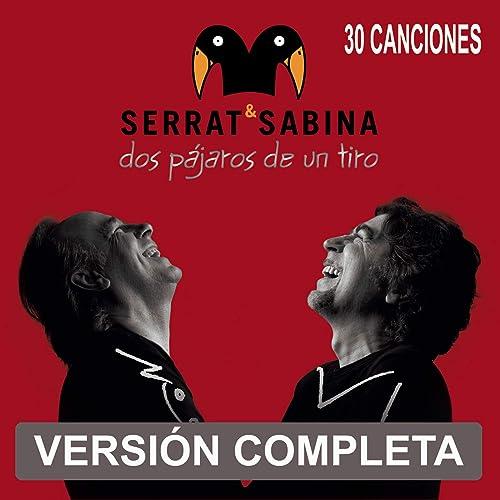 Amazon.com: Dos Pajaros De Un Tiro: Serrat & Sabina: MP3 ...