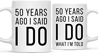 Andaz Press Funny 50th Wedding Anniversary 11oz. Couples Coffee Mug Gag Gift, 50 Years Ago I Said I Do, I Said I Do What I'm Told, 2-Pack with Gift Box for Husband Wife Parents